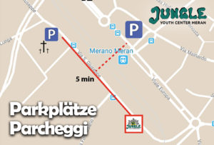 Parkplätze - Parcheggi - Jugendzentrum Jungle Meran - Centro giovani Jungle Merano