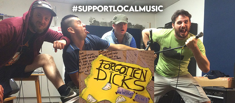 #supportlocalmusic – Forgotten Dicks