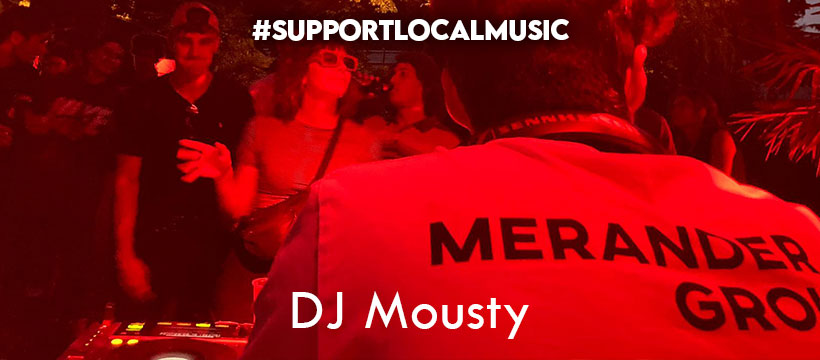 #supportlocalmusic – DJ Mousty